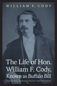 The Life of Hon William F Cody